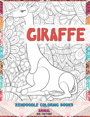 Zendoodle Coloring Books Big Picture - Animal - Giraffe Cover Image