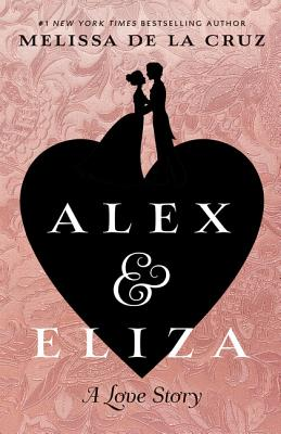 Alex & Eliza: A Love Story Cover Image