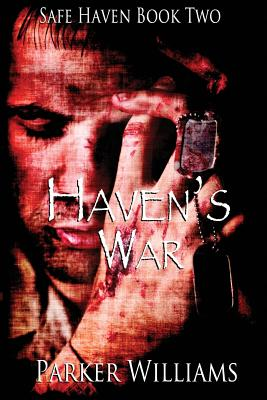 Cover for Haven's War (Safe Haven #2)