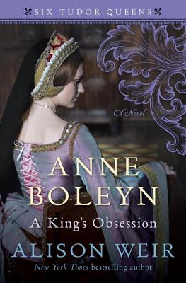 Anne Boleyn, a King's Obsession Cover Image