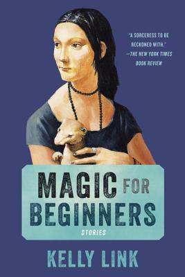 Magic for Beginners: Stories Cover Image