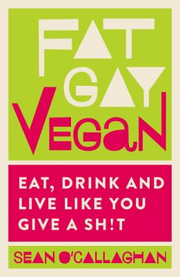 Cover for Fat Gay Vegan