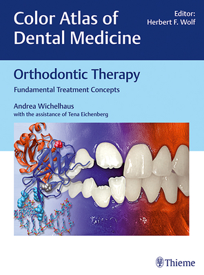 Orthodontic Therapy: Fundamental Treatment Concepts Cover Image