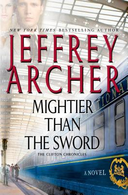 Mightier Than the Sword: A Novel (The Clifton Chronicles #5) Cover Image