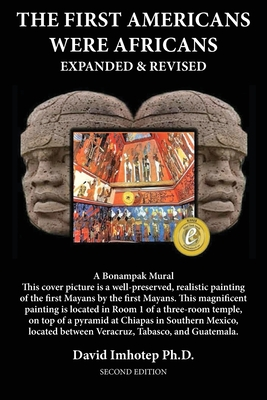 The First Americans Were Africans: Expanded and Revised Cover Image