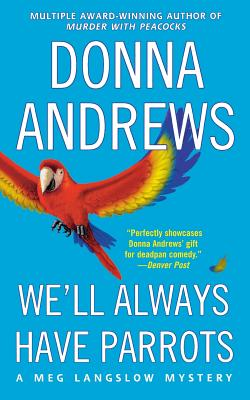 We'll Always Have Parrots (Meg Langslow Mysteries #5) Cover Image