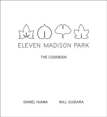 Eleven Madison Park: The Cookbook Cover Image