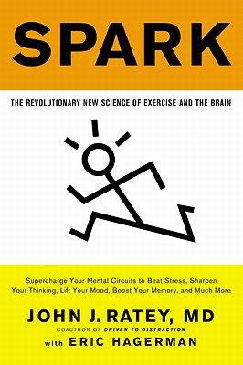 Spark: The Revolutionary New Science of Exercise and the Brain Cover Image