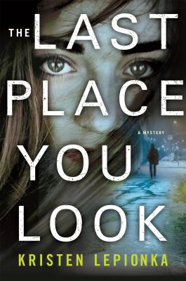 The Last Place You Look: A Mystery (Roxane Weary #1) Cover Image