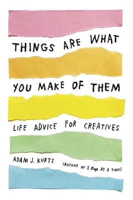 Cover for Things Are What You Make of Them