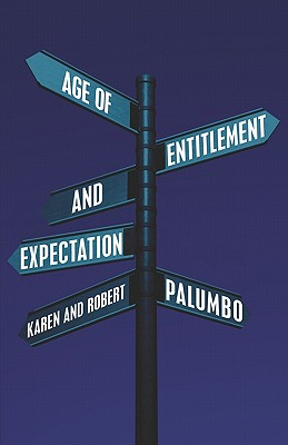 Age of Entitlement and Expectation Cover Image