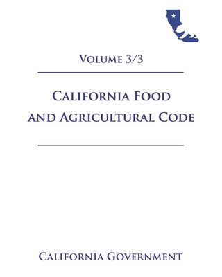 California Food and Agricultural Code [FAC] 2021 Volume 3/3 Cover Image