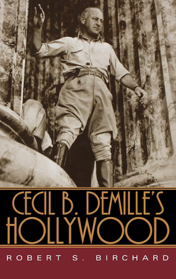 Cecil B. Demille's Hollywood Cover Image