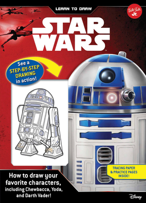 Learn to Draw Star Wars: How to draw your favorite characters, including Chewbacca, Yoda, and Darth Vader! (Licensed Learn to Draw) Cover Image