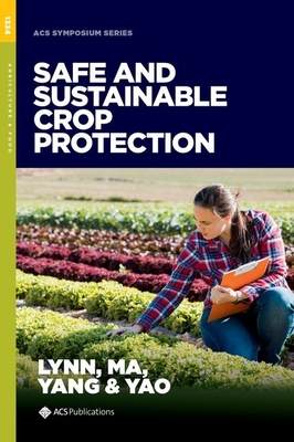 Safe and Sustainable Crop Protection (ACS Symposium) Cover Image
