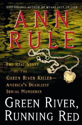 3 True Crime Books by Ann Rule incl the Green River Killer
