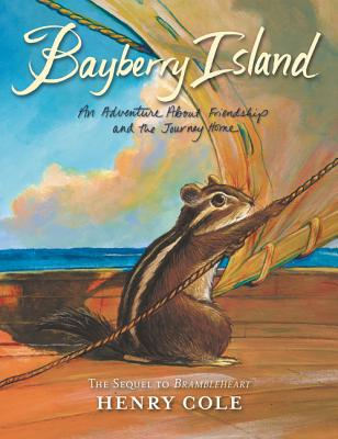 Brambleheart #2: Bayberry Island by Henry Cole