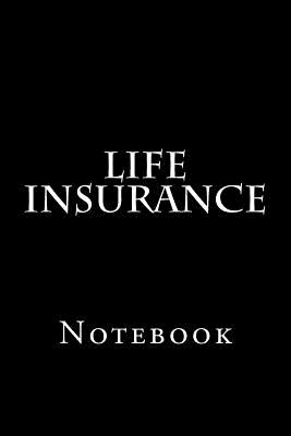 Life Insurance: Notebook Cover Image