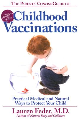 The Parents' Concise Guide to Childhood Vaccinations Cover