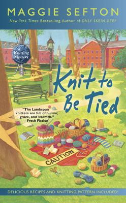 Knit to Be Tied (A Knitting Mystery #14) Cover Image