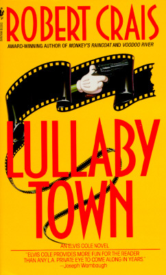 Lullaby Town (An Elvis Cole and Joe Pike Novel #3) Cover Image