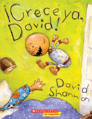 ¡Crece ya, David! (Grow Up, David!) (David Books) Cover Image
