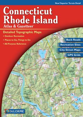 Delorme Connecticut and Rhode Island Atlas & Gazetteer Cover Image