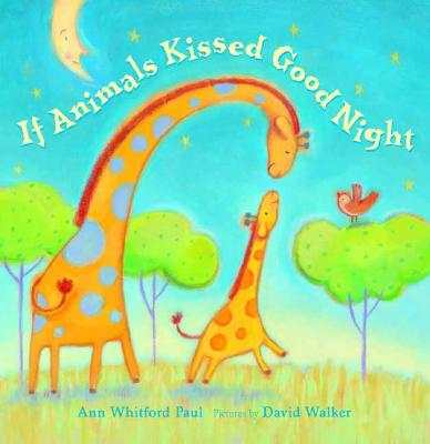 If Animals Kissed Good Night Cover