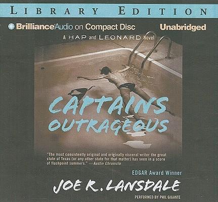 Captains Outrageous (Hap Collins and Leonard Pine Novels #6) Cover Image