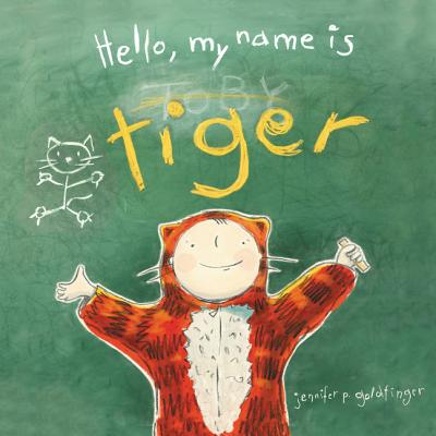 hello my name is tiger hardcover porter square books. Black Bedroom Furniture Sets. Home Design Ideas