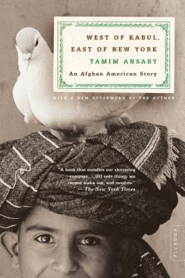 West of Kabul, East of New York: An Afghan American Story Cover Image