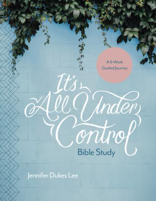 Cover for It's All Under Control Bible Study