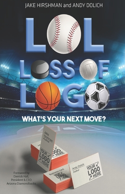 LOL, Loss Of Logo: What's Your Next Move? Cover Image