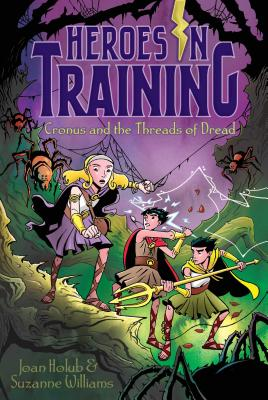 Cover for Cronus and the Threads of Dread (Heroes in Training #8)