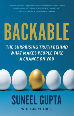 Backable: The Surprising Truth Behind What Makes People Take a Chance on You Cover Image