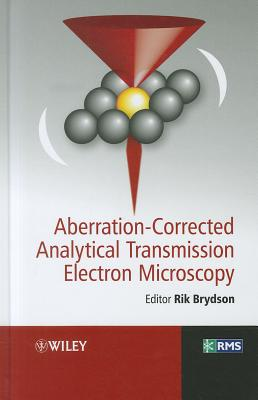 Aberration-Corrected Analytical Transmission Electron Microscopy (RMS - Royal Microscopical Society) Cover Image