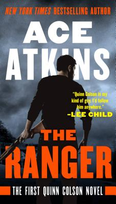 The Ranger (A Quinn Colson Novel #1) Cover Image