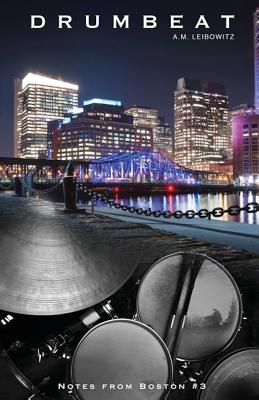 Drumbeat (Notes from Boston #3) Cover Image