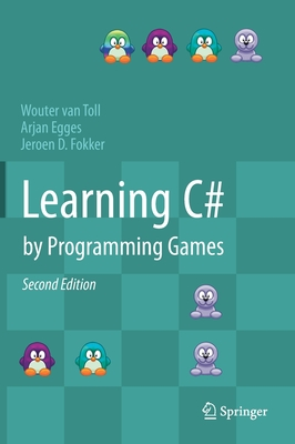 Learning C# by Programming Games Cover Image