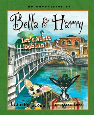 Let's Visit Dublin! (Adventures of Bella & Harry #11) Cover Image