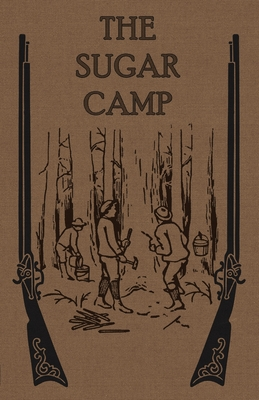 The Sugar Camp and After cover