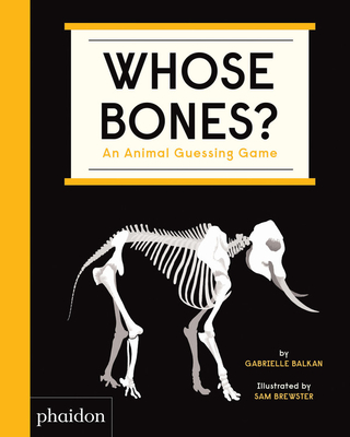 Whose Bones?: An Animal Guessing Game Cover Image