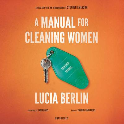 A Manual for Cleaning Women Lib/E: Selected Stories Cover Image
