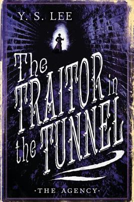 The Agency: The Traitor in the Tunnel Cover Image