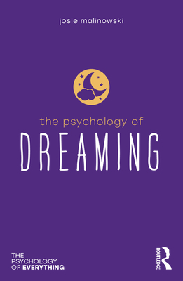 Cover for The Psychology of Dreaming (Psychology of Everything)