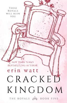Cracked Kingdom (Royals #5) Cover Image