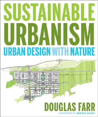 Sustainable Urbanism: Urban Design with Nature Cover Image