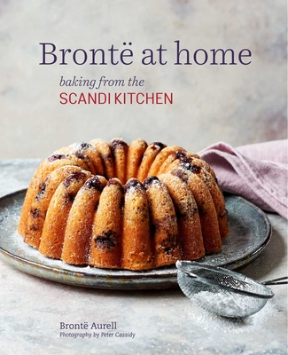 Bronte at home: Baking from the ScandiKitchen Cover Image