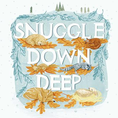 Snuggle Down Deep Cover Image