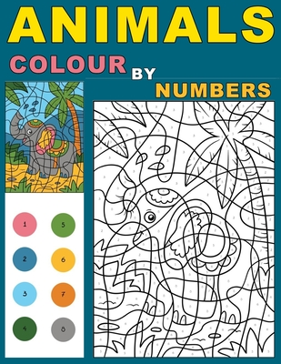 Animals Colour By Numbers: Activity Puzzle Color By Number Book for Kids Relaxation and Stress Relief Cover Image